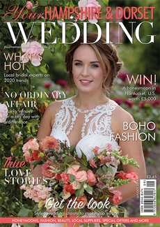 Issue 76 of Your Hampshire and Dorset Wedding magazine