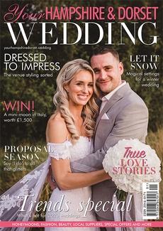 Your Hampshire and Dorset Wedding magazine, Issue 78