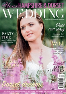 Your Hampshire and Dorset Wedding magazine, Issue 81