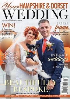 Your Hampshire and Dorset Wedding magazine, Issue 83