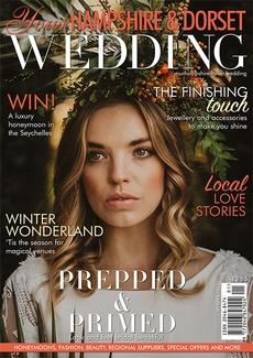Your Hampshire and Dorset Wedding magazine, Issue 84