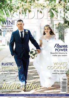 Your Hampshire and Dorset Wedding magazine, Issue 85